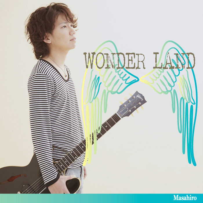 2nd single 「WONDER LAND」